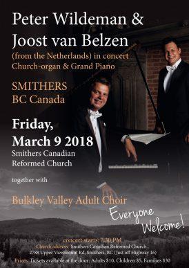 Concert in Smithers, Canada Peter Wildeman en Joost van Belzen.
