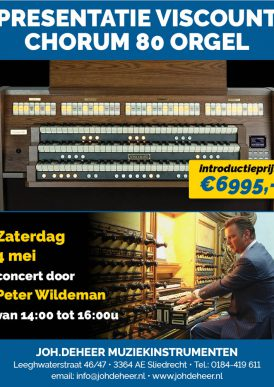 Presentatie Viscount Chorum 80 orgel door Peter Wildeman